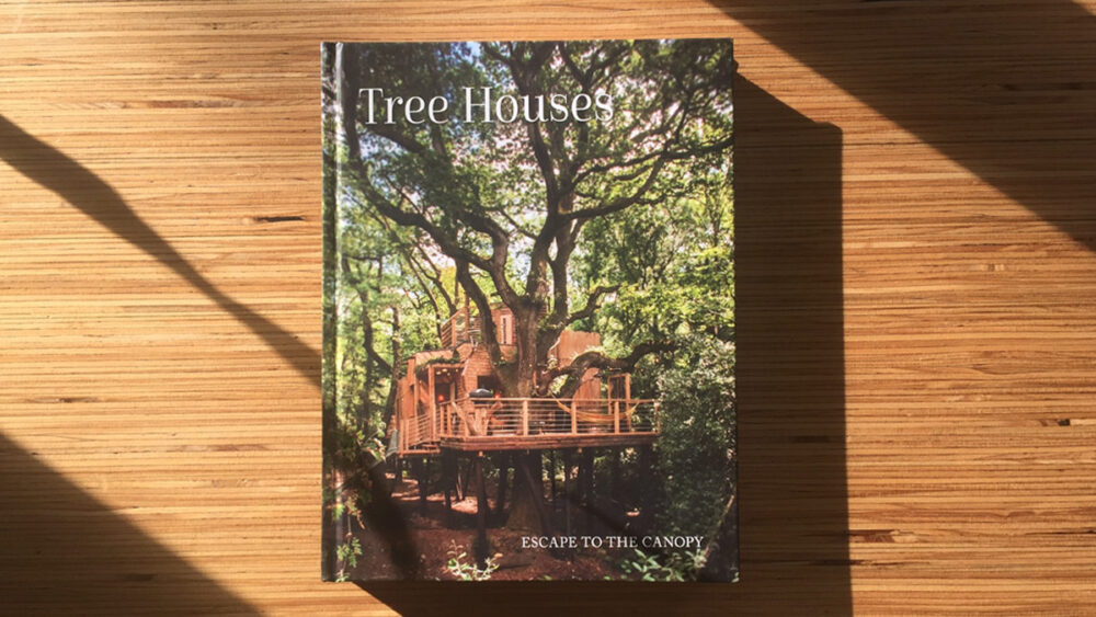Tree Houses: Escape to the canopy.